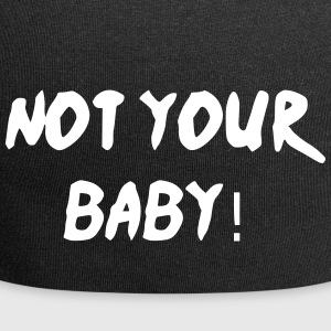 Not Your Baby Graffiti-Style - Jersey-Beanie