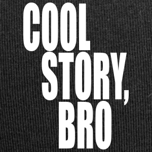 Cool story, bro - God historie bror - Jersey-beanie