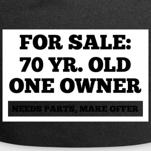 70th Birthday: For Sale - 87 Yr. Old, One Owner. - Jersey Beanie