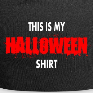 THIS IS MY HALLOWEEN SHIRT - Jersey Beanie