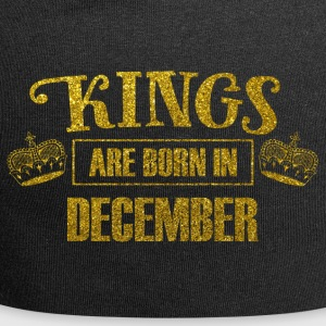 Kings are born in december - birthday king - Jersey Beanie