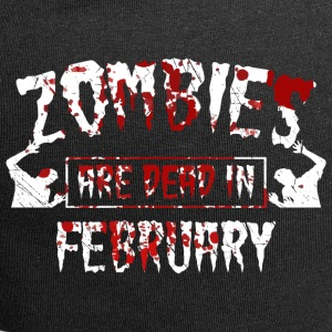 Zombies are dead in february - Birthday Birthday - Jersey Beanie