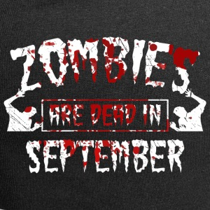 zombies are dead in september - Geburtstag BDay - Jersey-Beanie