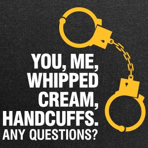 Lets Enjoy! You, Me, Whipped Cream And Handcuffs! - Jersey Beanie