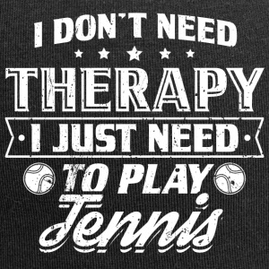 Funny Tennis Player Shirt No Therapy - Jersey Beanie