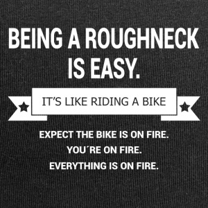 BEING A ROUGHNECK - Jersey Beanie