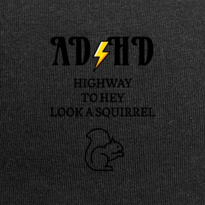 ADHD Highway to hey look a squirrel - Jersey Beanie
