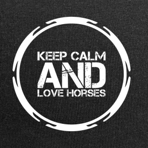 Keep Calm and Love Horses - Jersey-Beanie