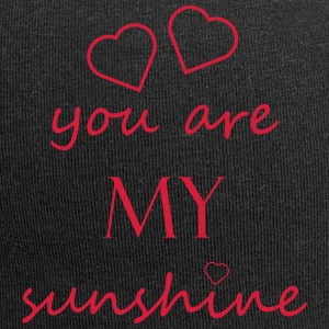 you are my sunshine - Liebe Beziehung Partner Love - Jersey-Beanie