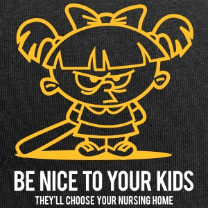 Your Kids Choose Your Nursing Home Be Nice To Them - Jersey Beanie