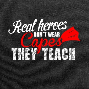 Real Heroes don't wear Capes, they teach! - Jersey Beanie