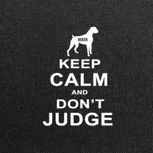 Dog T Shirt | Boxer - Keep Calm Don't Judge - Jersey Beanie