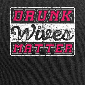 Drunk Wives Matter - Jersey-Beanie