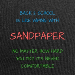 Back 2 School is Like Wiping with Sandpaper - Jersey Beanie