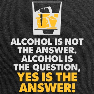 Alcohol Is The Question. Yes Is The Answer! - Jersey Beanie