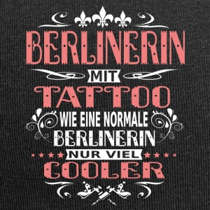 TATTOOS NUR COOLER Berlinerin - Jersey-Beanie