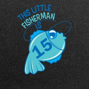 This Little Fisherman Is 15 Years Old - Jersey Beanie