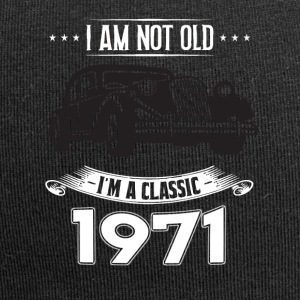 I am not old I m a classic Born in 1971 - Jersey Beanie