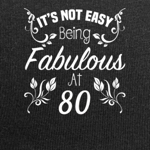 It s Not Easy Being Fabulous At 80 - Jersey Beanie