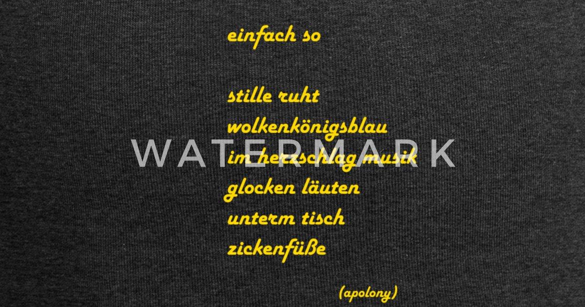 Gedicht Einfach So Lyrik Auf T Shirt Literatur Beanie Spreadshirt