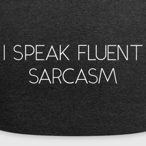I Speak Fluent Sarcasm - Jersey Beanie