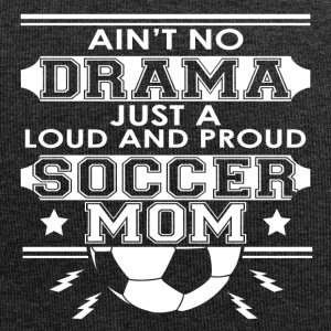 Mother - Mom - No Drama Loud and Proud Soccer Mom - Jersey-Beanie