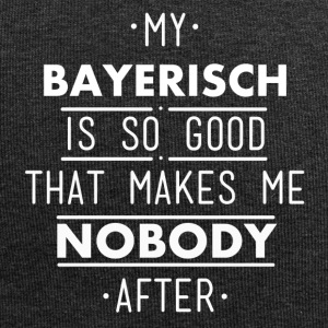 my bayerisch is so good - Jersey-Beanie