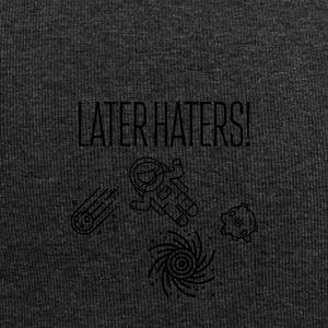 Later haters - Jersey Beanie