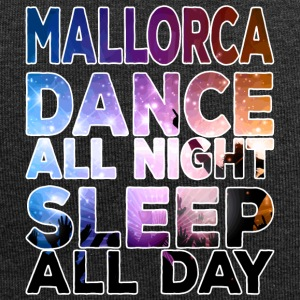 MALLORCA - Dance all night sleep all day - Jersey-Beanie
