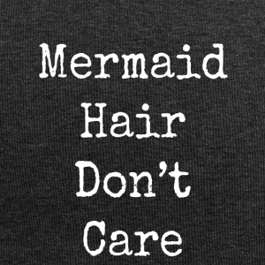 mermaid hair don't care - Jersey Beanie
