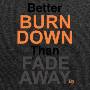Better_Burn_Down - Beanie in jersey