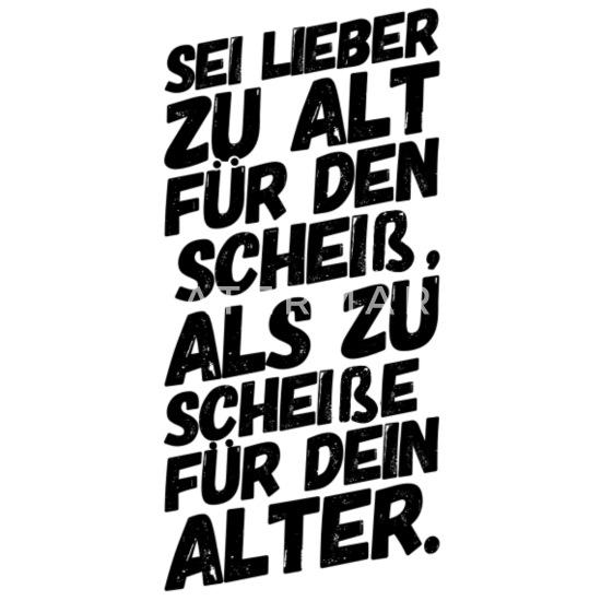 Lustige Spruche Alt Rentner Alter Manner Longshirt Spreadshirt