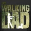 The walking Dad - Zombie - Papa -Humor-Baby-Vater - T-shirt long Homme