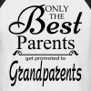 The Best Parents Get Promoted to Grandparents - Men's Baseball T-Shirt
