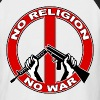 No  religion no war - Männer Baseball-T-Shirt