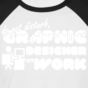 Do not disturb, graphic designer at work - Men's Baseball T-Shirt
