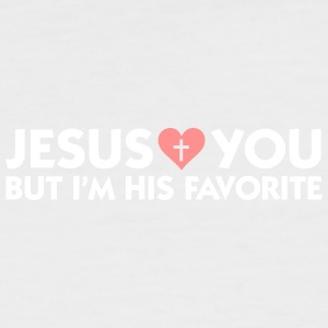 Jesus Loves You But I'm His Favorite - Men's Baseball T-Shirt