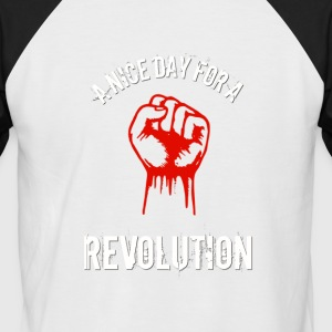 a nice day for a revolution - Men's Baseball T-Shirt