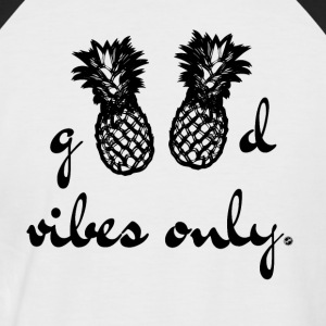 Good Vibes Only - Männer Baseball-T-Shirt