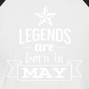LEGENDS are born in the MAI - Men's Baseball T-Shirt