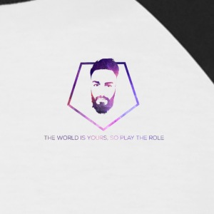 The World is Yours, so play the role - Men's Baseball T-Shirt