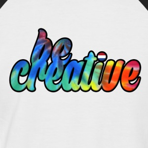 Be Creative T-shirt - Men's Baseball T-Shirt