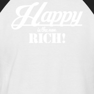 Happy is the new rich - Men's Baseball T-Shirt