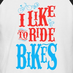 Like to ride bikes - Männer Baseball-T-Shirt