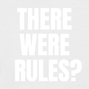 There were rules? - Men's Baseball T-Shirt