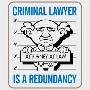 Criminal Lawyers Are Redundant - Men's Baseball T-Shirt