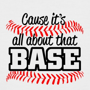 Baseball - its all about that base - Männer Baseball-T-Shirt