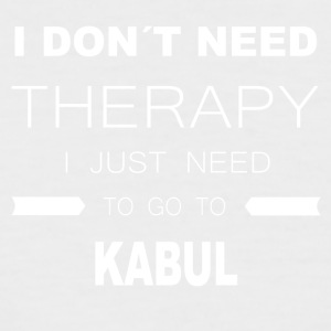 i dont need therapy i just need to go to KABUL - Men's Baseball T-Shirt