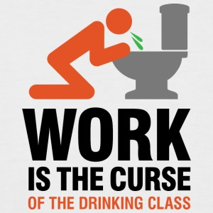 Work Is The Curse Of The Drinking Class - Men's Baseball T-Shirt