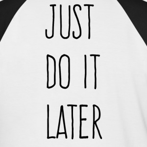 Just Do It Later - Kortermet baseball skjorte for menn